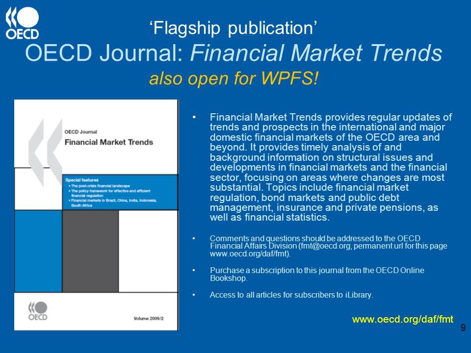 Flagship publication OECD Journal: Financial Market Trends also open for WPFS.