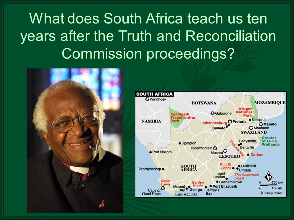 What does South Africa teach us ten years after the Truth and Reconciliation Commission proceedings
