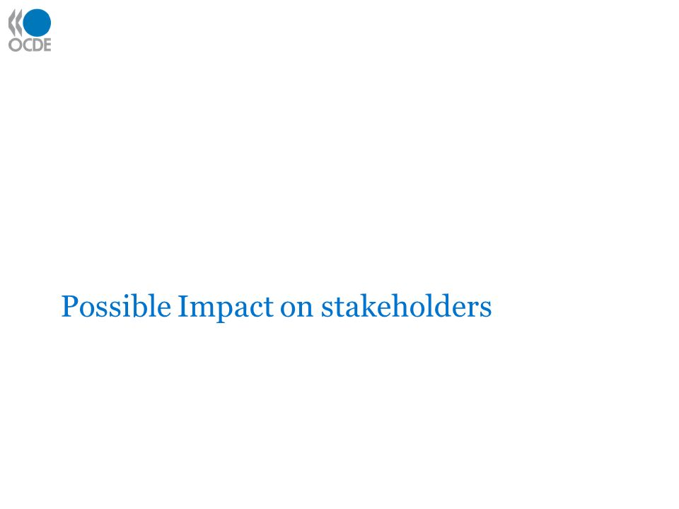 Possible Impact on stakeholders