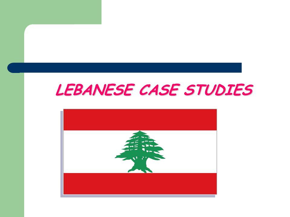 LEBANESE CASE STUDIES
