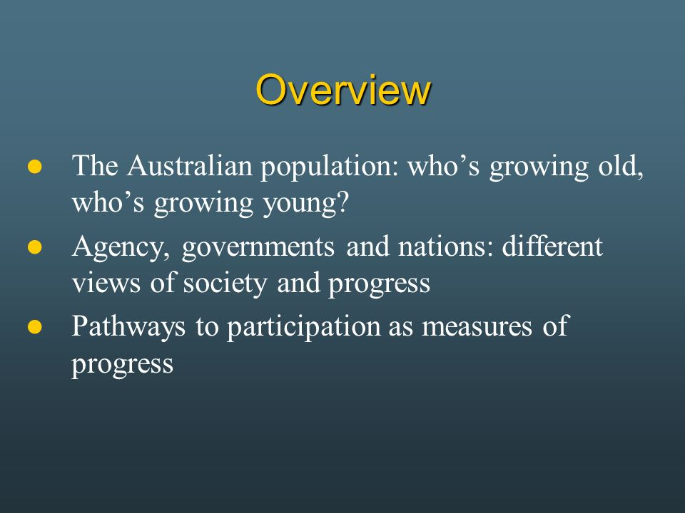 Part 1 The Australian population: whos growing old, whose growing young?
