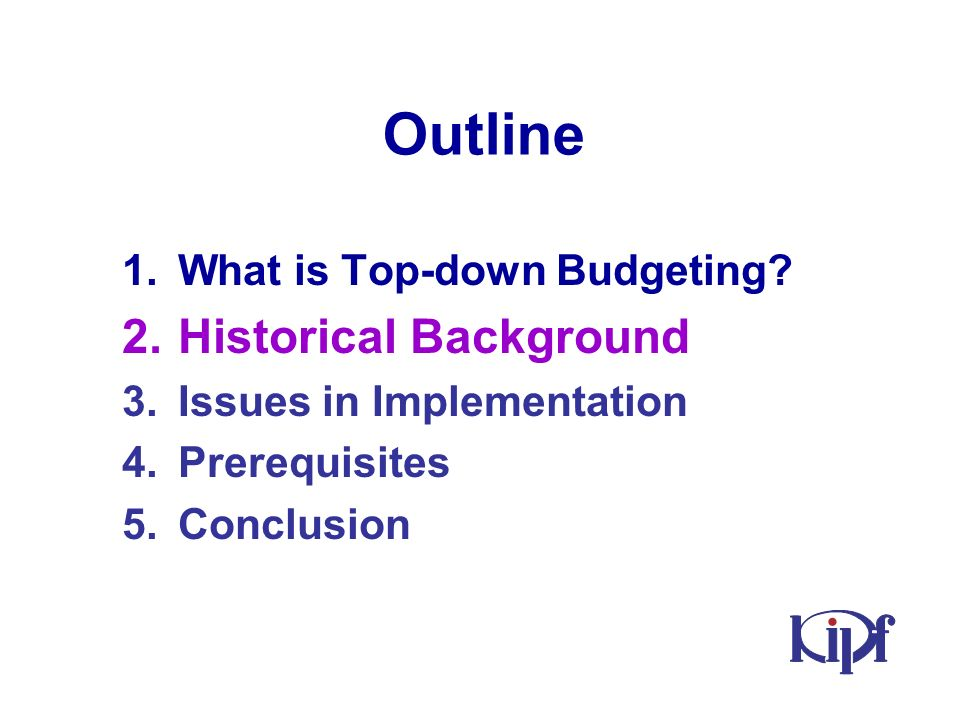 1.What is Top-down Budgeting.