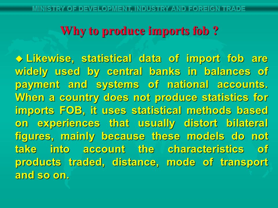 Why to produce imports fob .