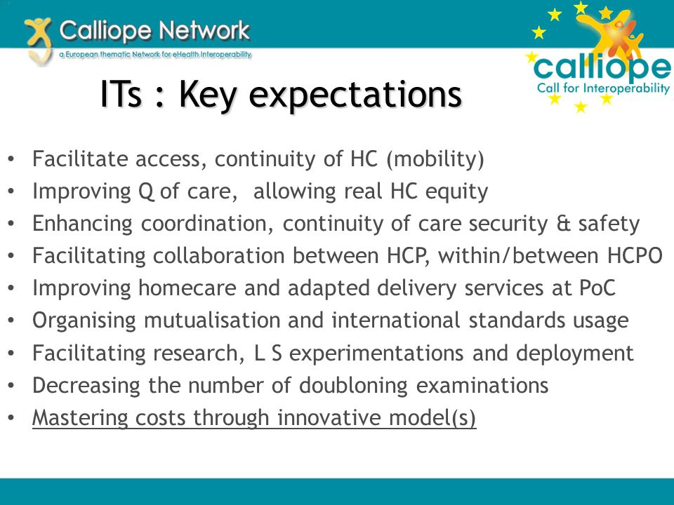 The need for an Interoperability Roadmap Each country or region is separately trying to solve the same problems.
