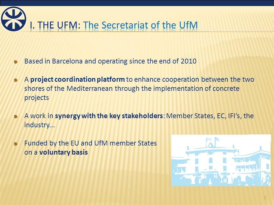I.The Union for the Mediterranean II. The Mediterranean Solar Plan I.