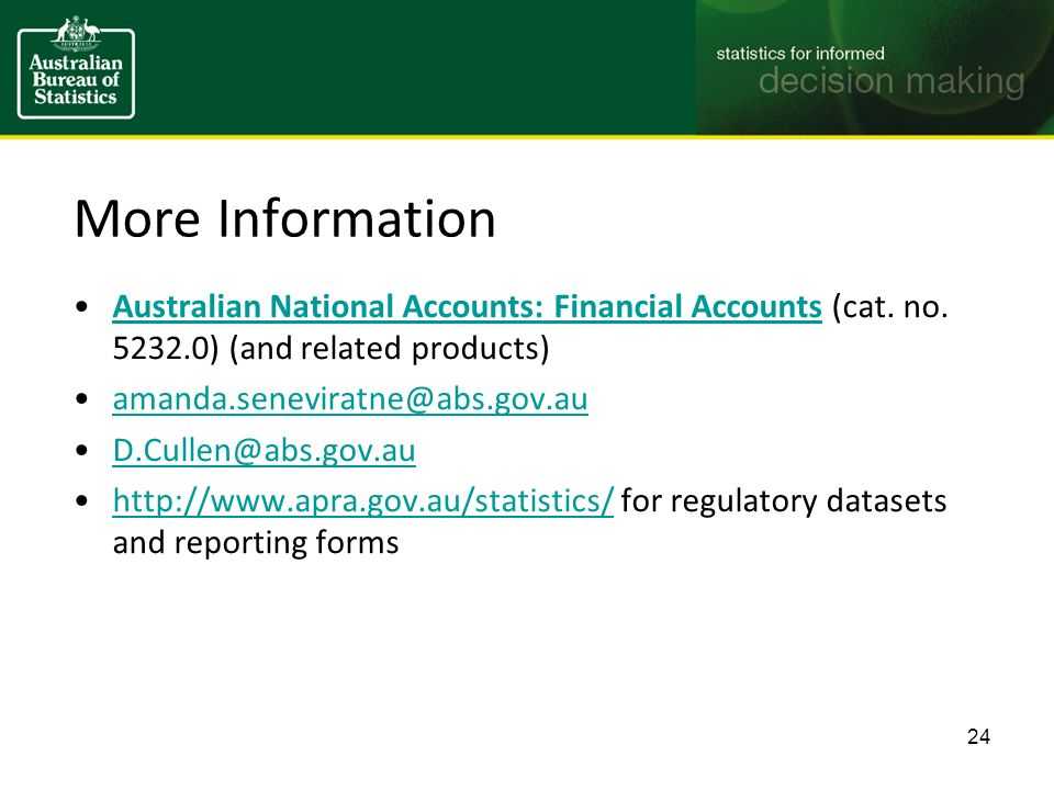 More Information Australian National Accounts: Financial Accounts (cat.