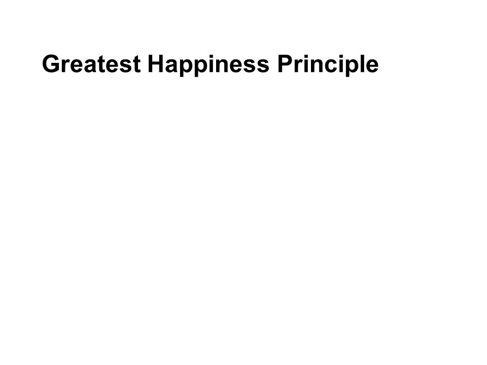Greatest Happiness Principle