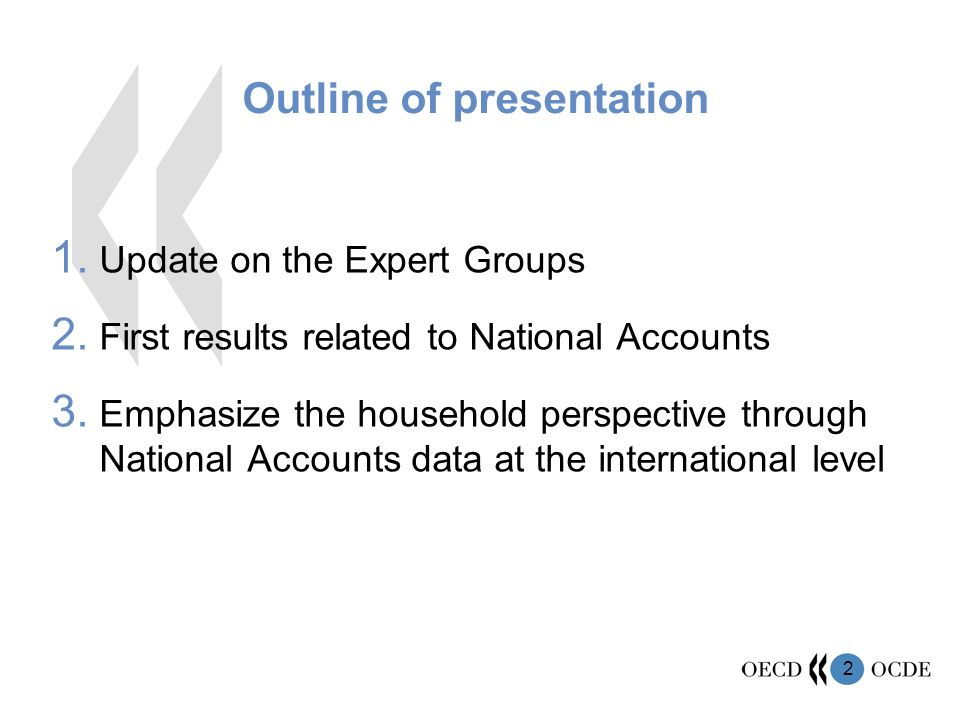 2 Outline of presentation 1. Update on the Expert Groups 2.