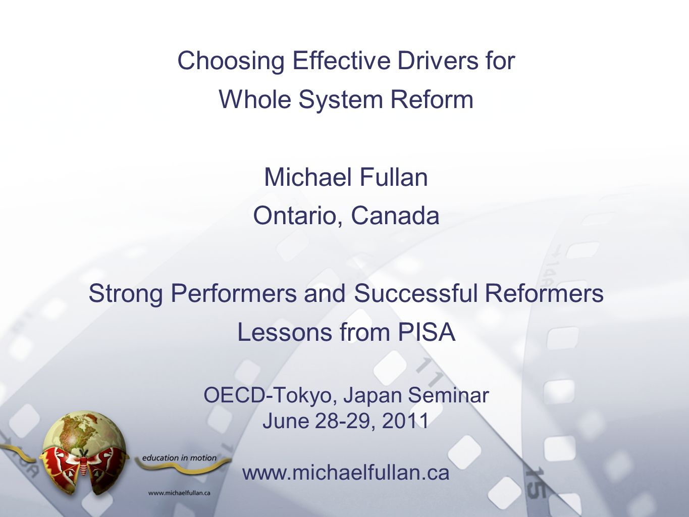 Option 2: Title font colour R- 255 G- 255 B- 153 Bullet font colour R- 0 G - 51 B - 102 Choosing Effective Drivers for Whole System Reform Michael Ful