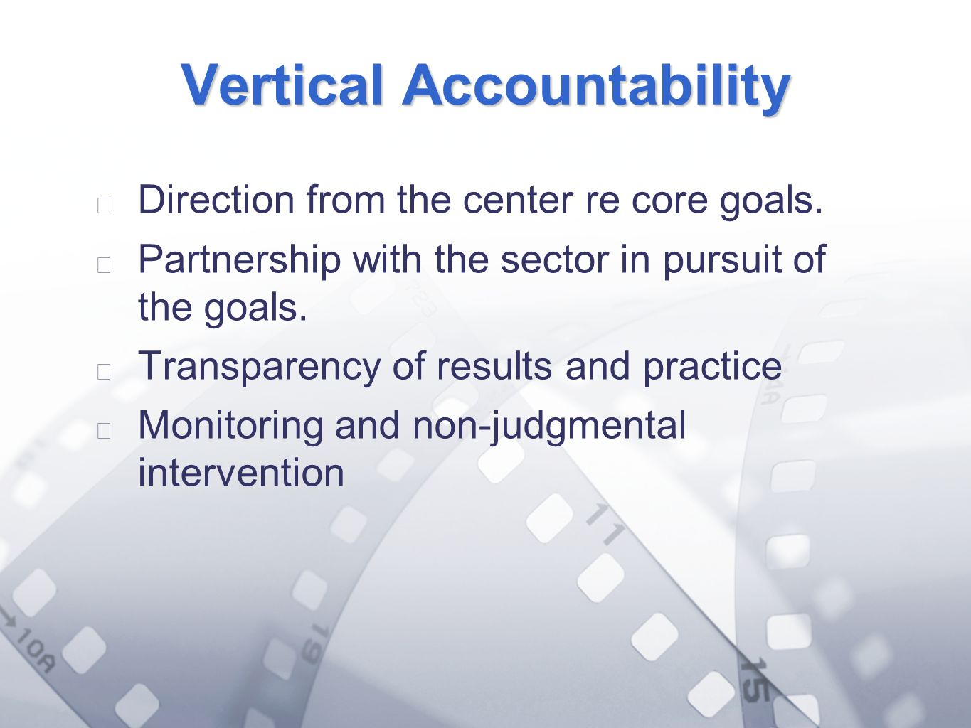 Option 2: Title font colour R- 255 G- 255 B- 153 Bullet font colour R- 0 G - 51 B - 102 Vertical Accountability Direction from the center re core goal