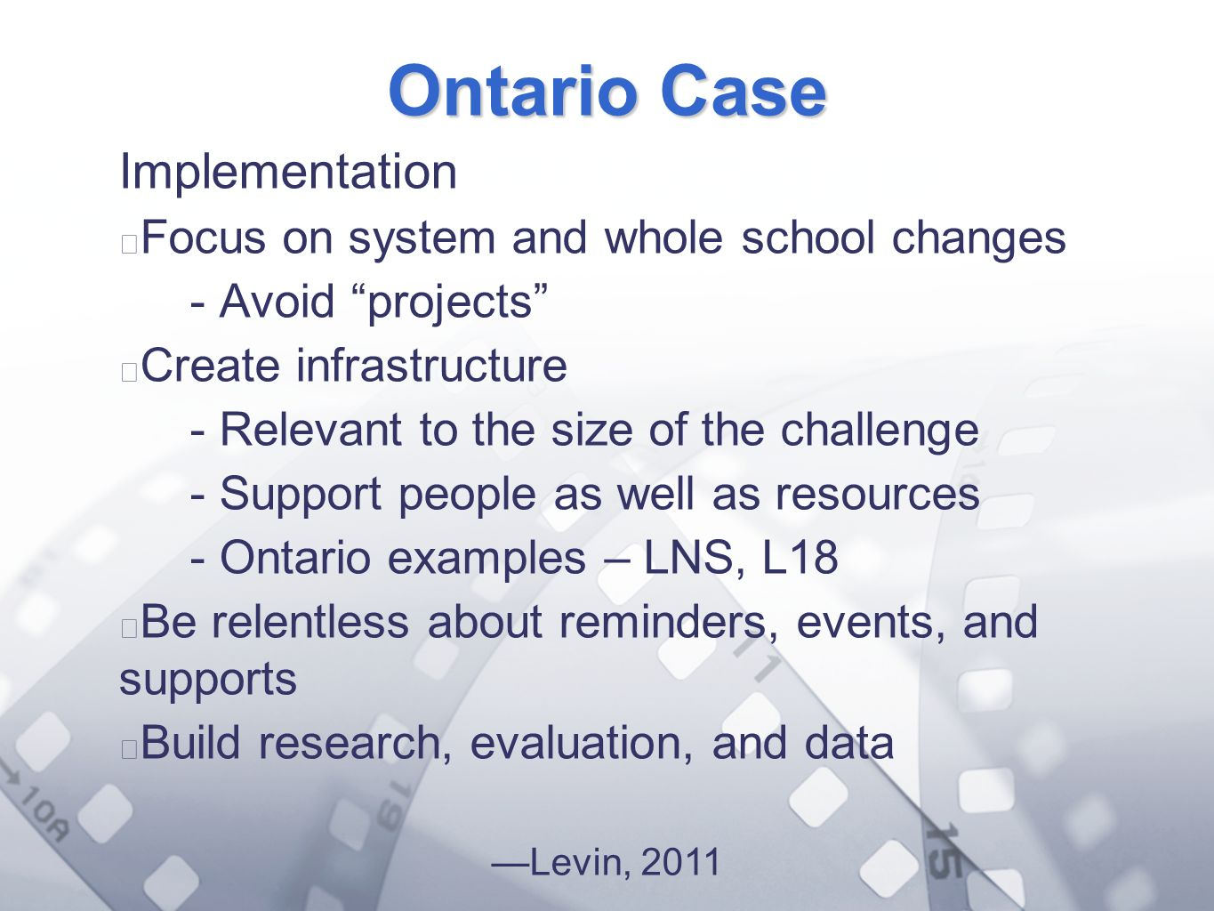 Option 2: Title font colour R- 255 G- 255 B- 153 Bullet font colour R- 0 G - 51 B - 102 Ontario Case Implementation Focus on system and whole school c