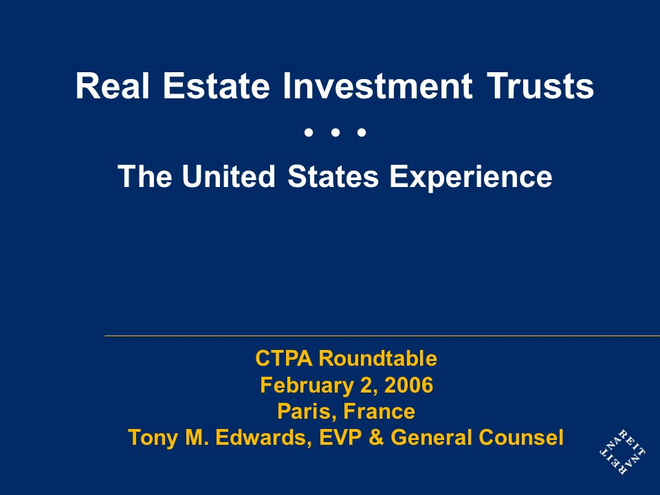 Overview U.S.Tax Treatment of REITs and REIT Shareholders Operation and Profile of U.S.