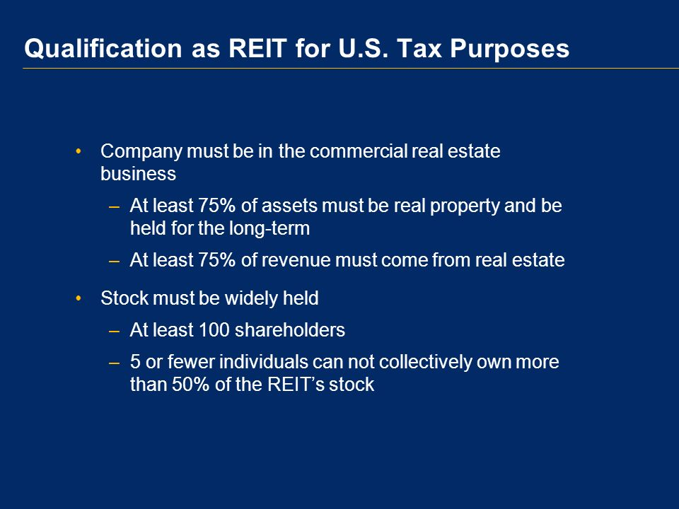 U.S.Tax Treaty Policy for REIT Dividends 1997-today: –Non-U.S.