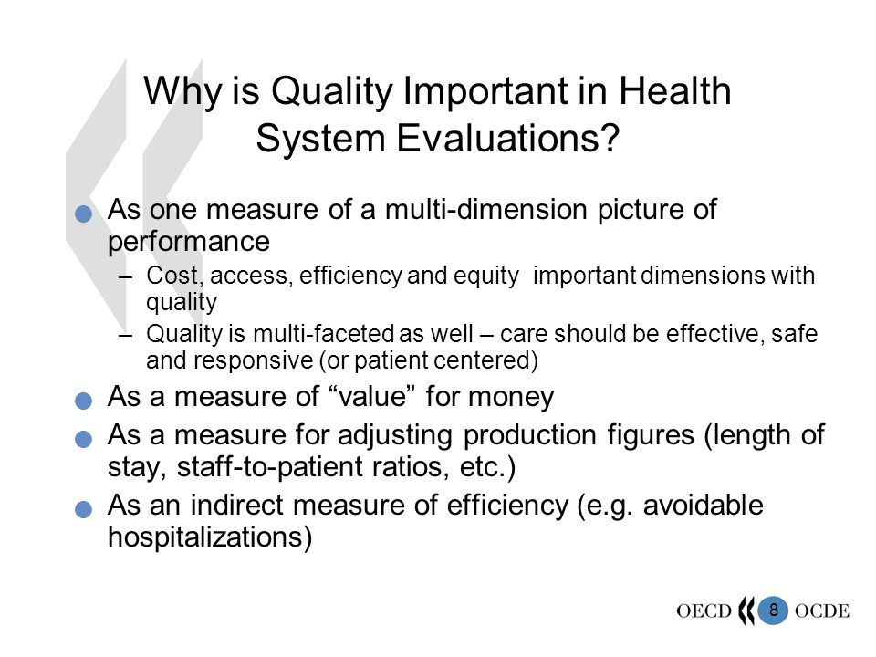 8 Why is Quality Important in Health System Evaluations.
