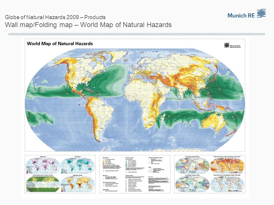 Globe of Natural Hazards 2009 – Products Wall map/Folding map – World Map of Natural Hazards