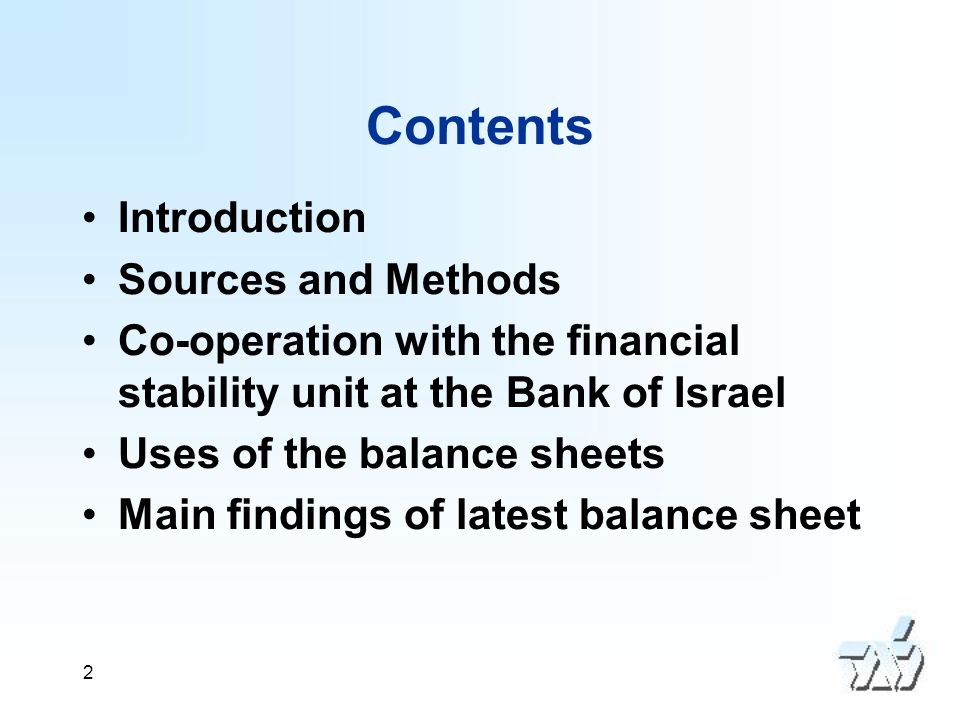 3 Introduction The national balance sheet accounts for Israel were first published in 2002 for the year 1995.