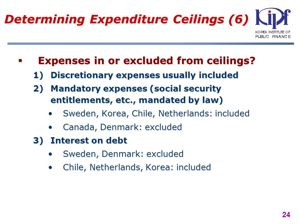 24 Determining Expenditure Ceilings (6) Expenses in or excluded from ceilings.