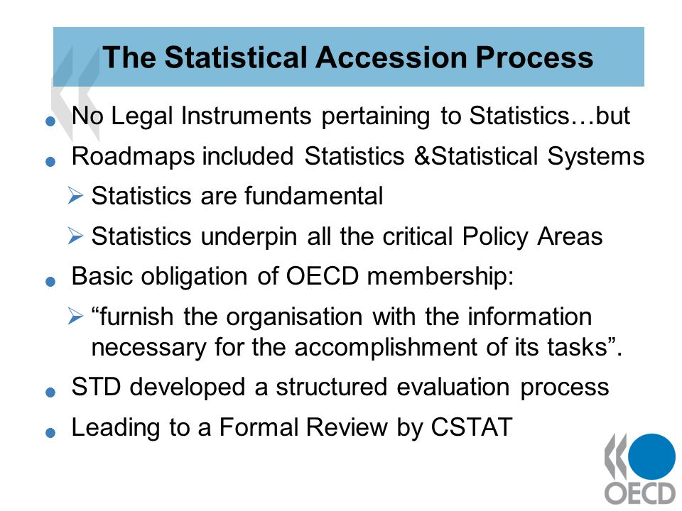 No Legal Instruments pertaining to Statistics…but Roadmaps included Statistics &Statistical Systems Statistics are fundamental Statistics underpin all