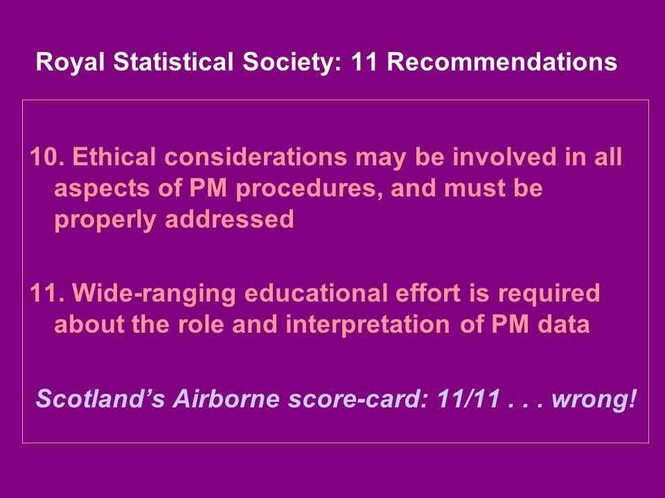Royal Statistical Society: 11 Recommendations 10.
