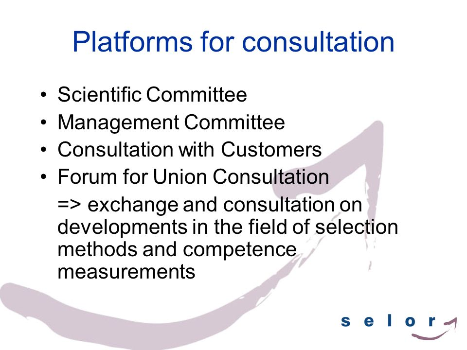 Platforms for consultation Scientific Committee Management Committee Consultation with Customers Forum for Union Consultation => exchange and consulta