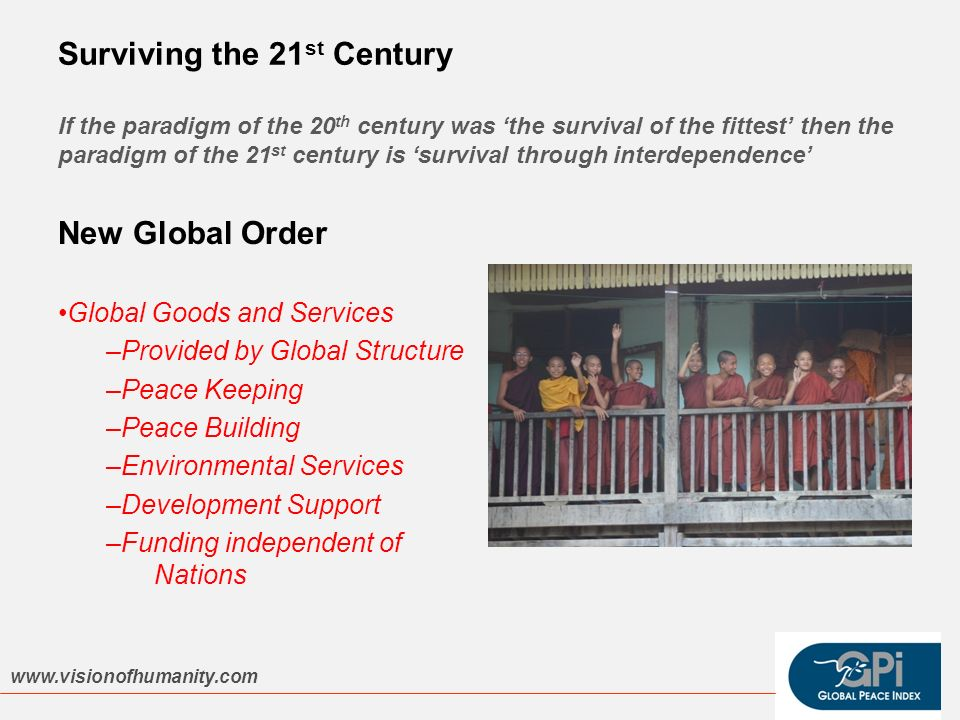 Surviving the 21 st Century If the paradigm of the 20 th century was the survival of the fittest then the paradigm of the 21 st century is survival th