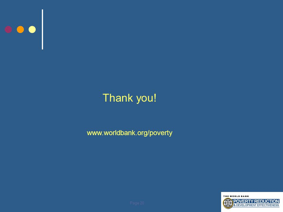 Page 20 Thank you! www.worldbank.org/poverty