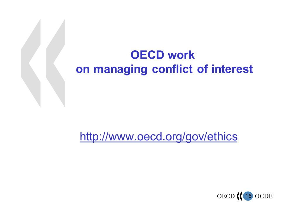 16 OECD work on managing conflict of interest