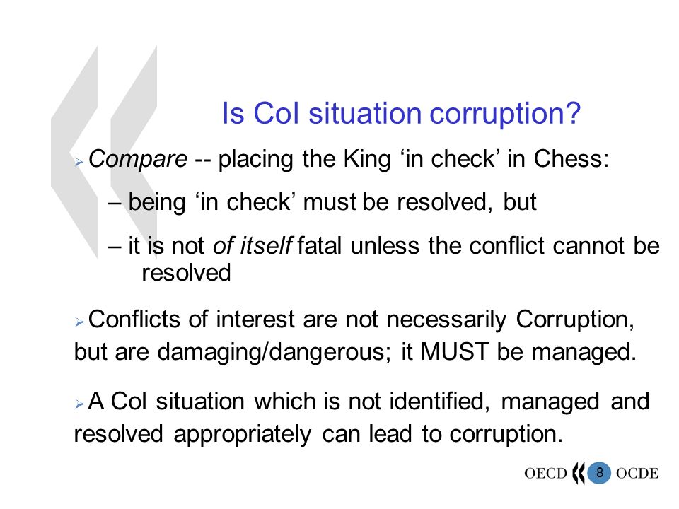 8 Is CoI situation corruption.