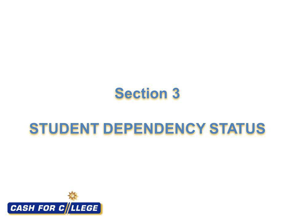 Section 3 STUDENT DEPENDENCY STATUS
