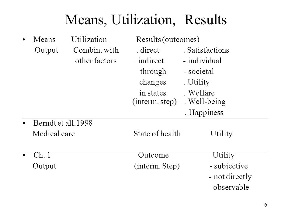 7 Characteristics Quality as quantity of characteristics, quality adjustment as changes in quantities of characteristics Case of output of capital goods (Triplett, Gordon) Characteristics command the average efficiency of capital goods in use Thus, a link between output of means and utilization of means Characteristics in the case of consumption goods