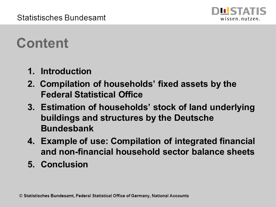 © Statistisches Bundesamt, Federal Statistical Office of Germany, National Accounts Statistisches Bundesamt 1.