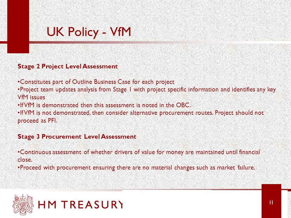 10 UK Policy - VfM Stage 1 Programme Level Assessment Applied to the subset of investment identified as potentially suitable for PFI Central PFU – lia
