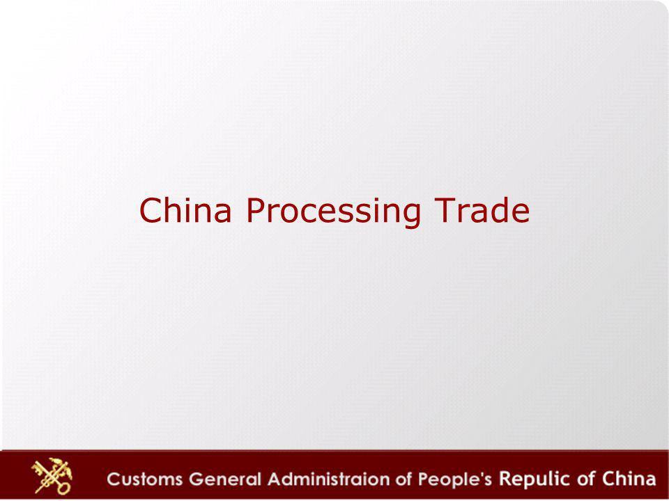 China Processing Trade