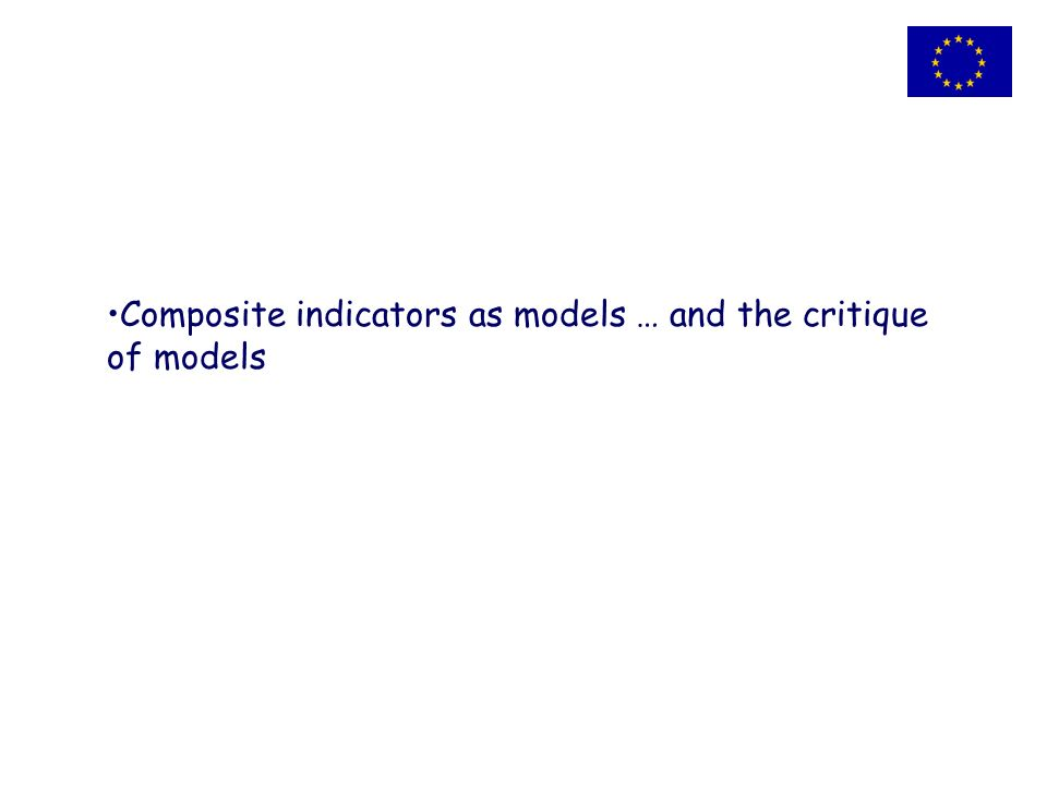 Composite indicators as models … and the critique of models