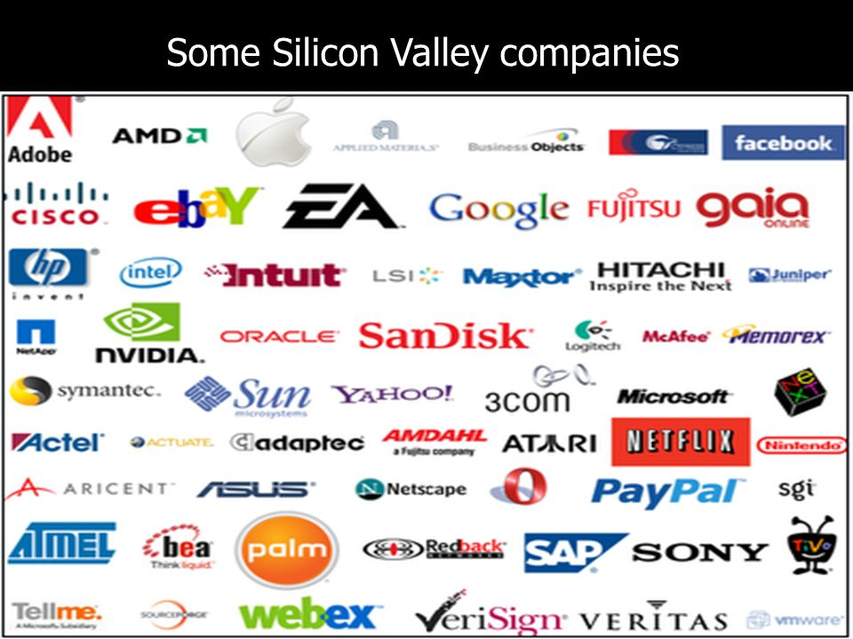 Some Silicon Valley companies