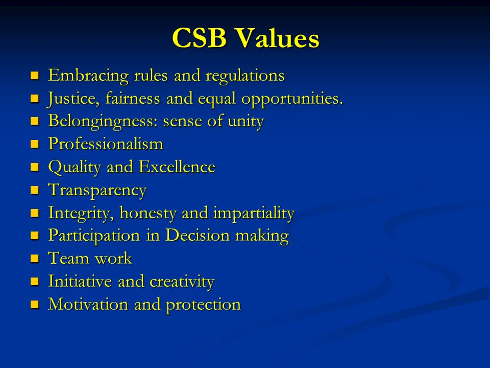 CSB Strategies to 2010 Minimize routine admin work through decentralization and automation ….