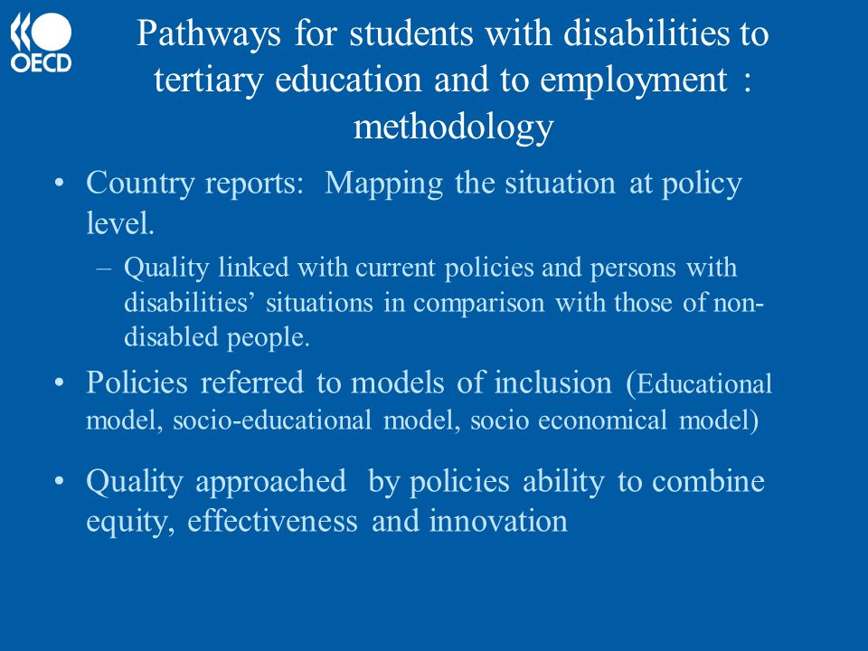 Pathways for students with disabilities to tertiary education and to employment : methodology Country reports: Mapping the situation at policy level.