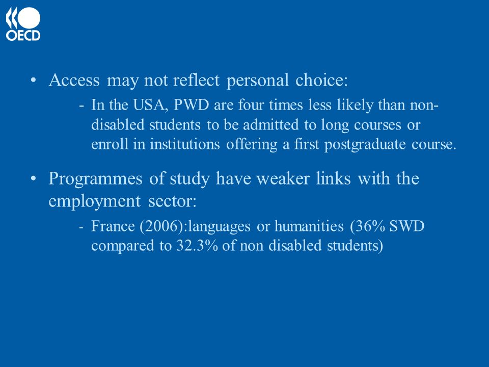 Disability at higher education Leads HEIs to define themselves as learning organisations fostering innovation Leads HEIs to consider acessibility and receptiveness as a mean for quality and effectiveness Requires HEIs to include transition to tertiary education and to employment in quality assessment