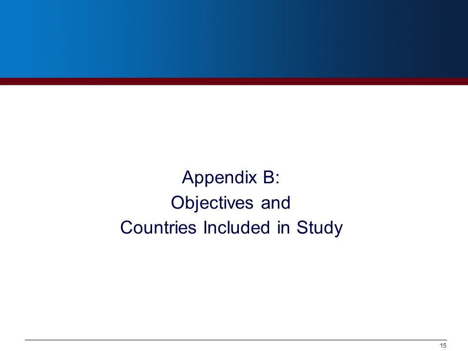 15 Appendix B: Objectives and Countries Included in Study