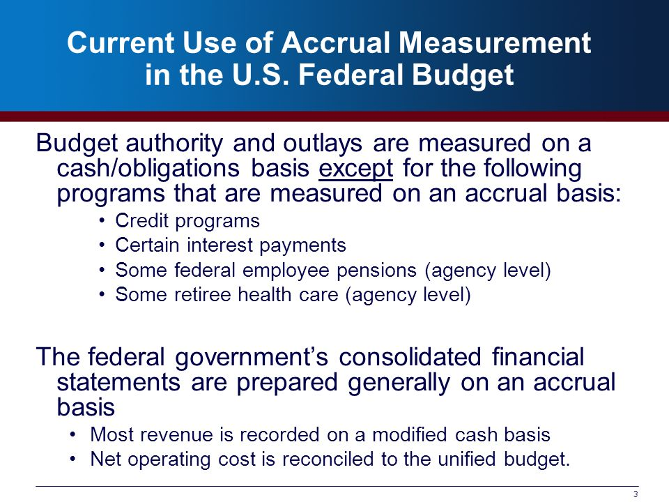 3 Current Use of Accrual Measurement in the U.S.