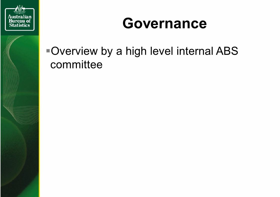 Governance Overview by a high level internal ABS committee