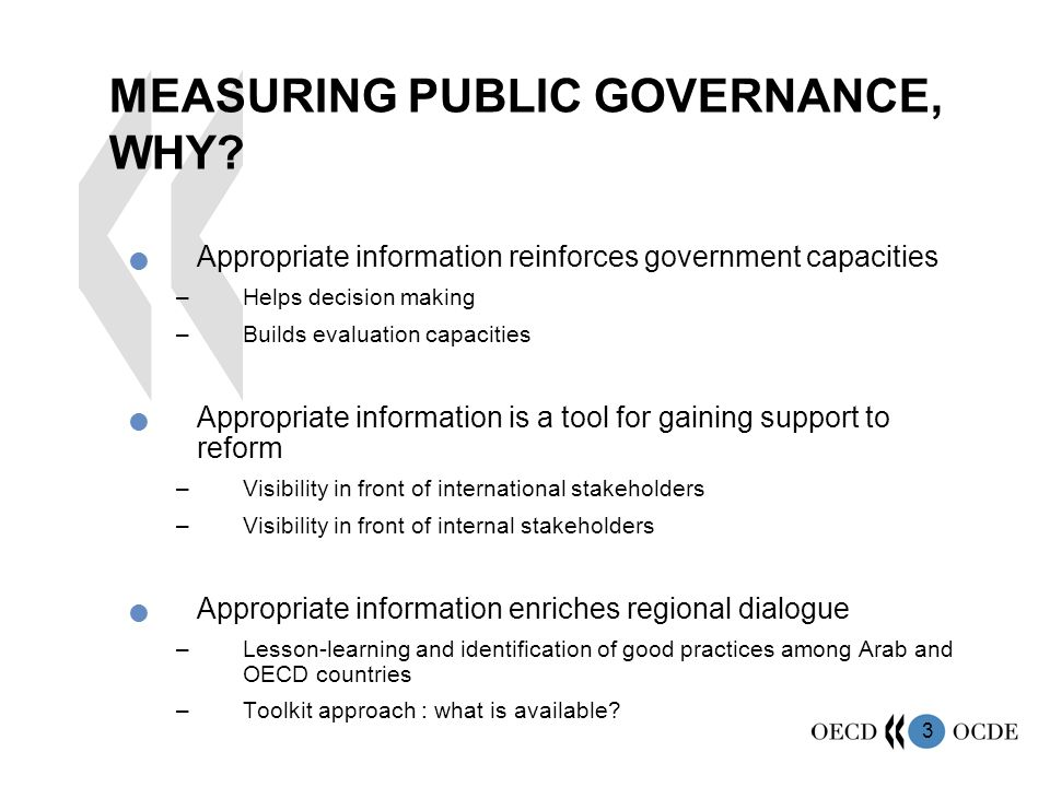3 MEASURING PUBLIC GOVERNANCE, WHY.