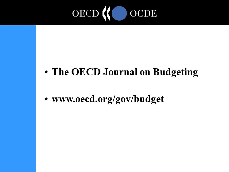 The OECD Journal on Budgeting www.oecd.org/gov/budget