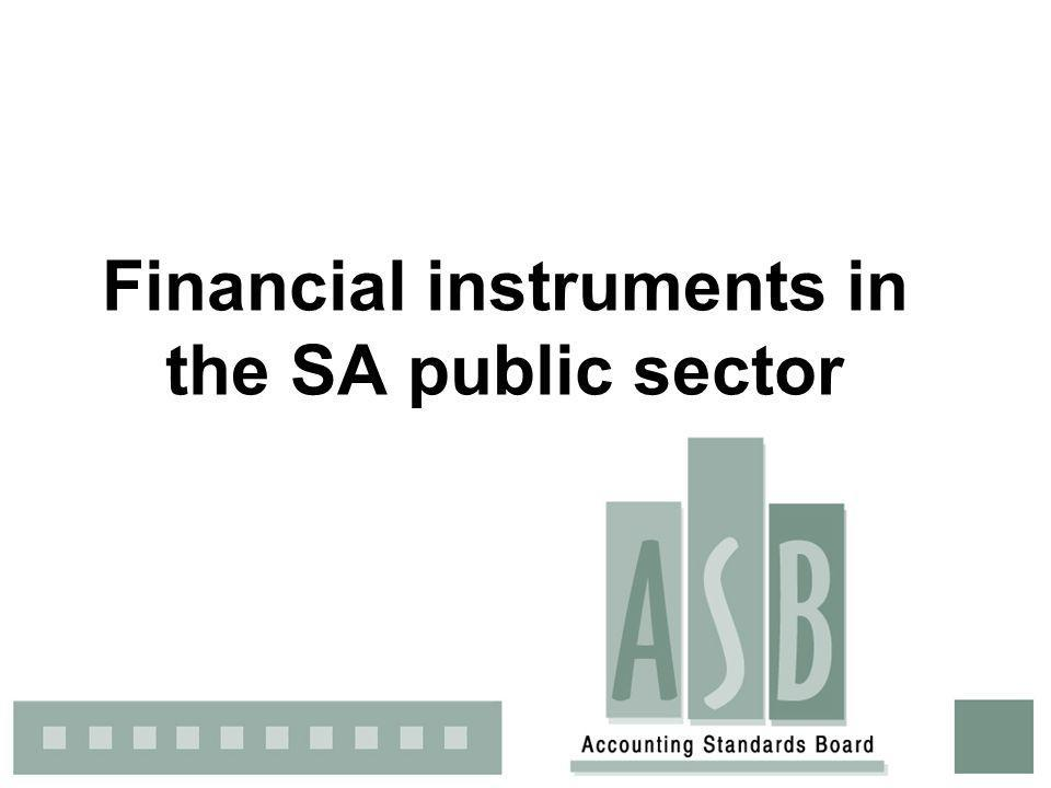 1 Financial instruments in the SA public sector