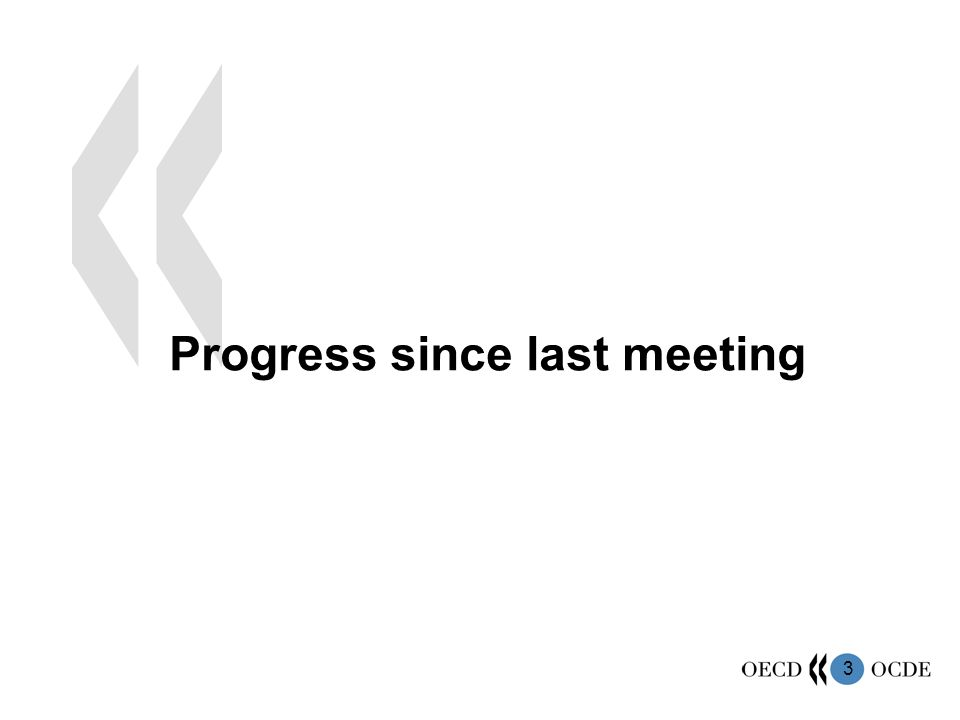 3 Progress since last meeting