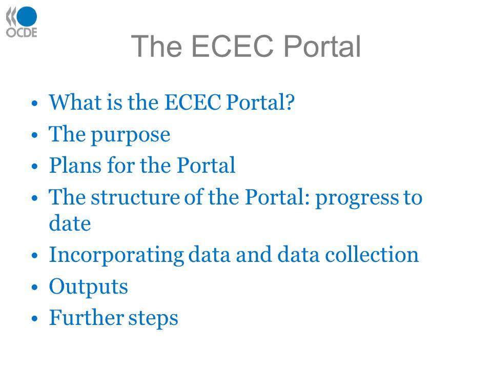 The ECEC Portal What is the ECEC Portal.