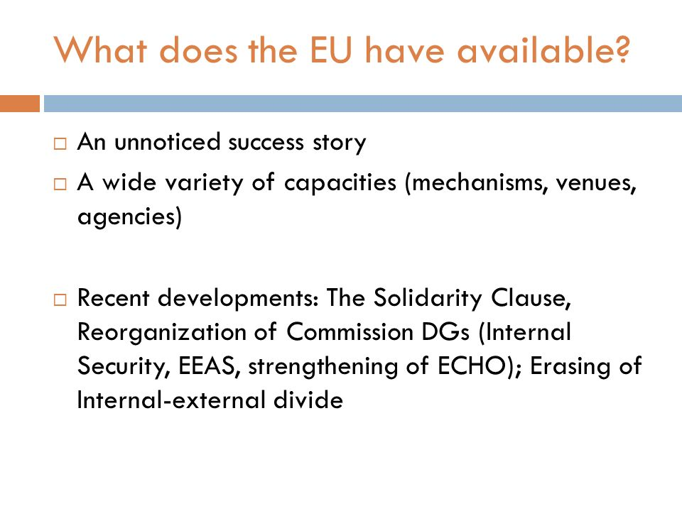 What does the EU have available.