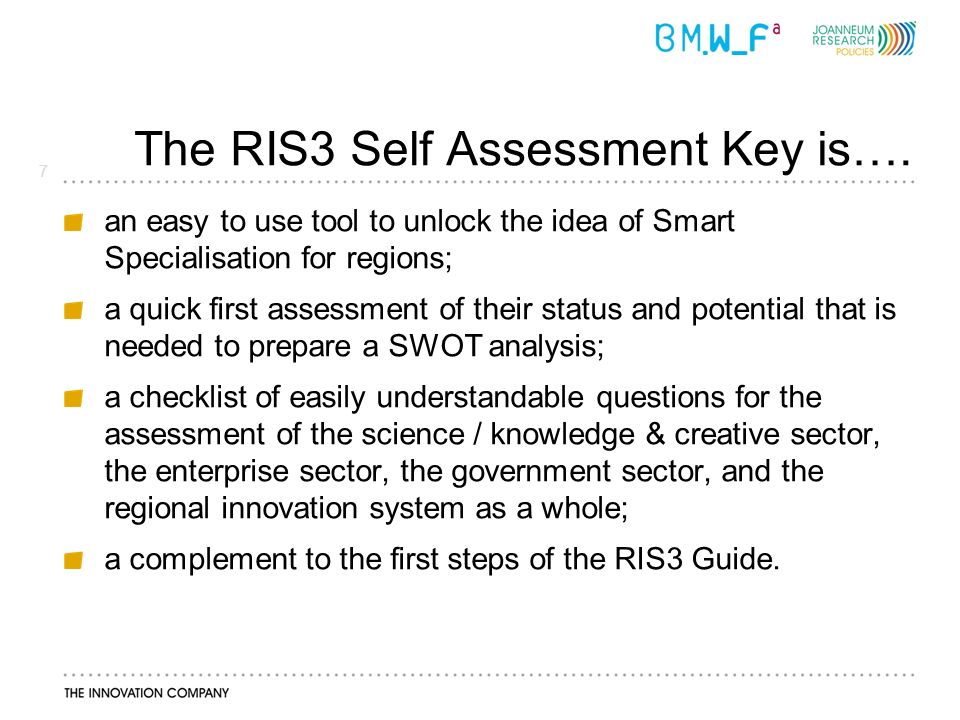 7 The RIS3 Self Assessment Key is….