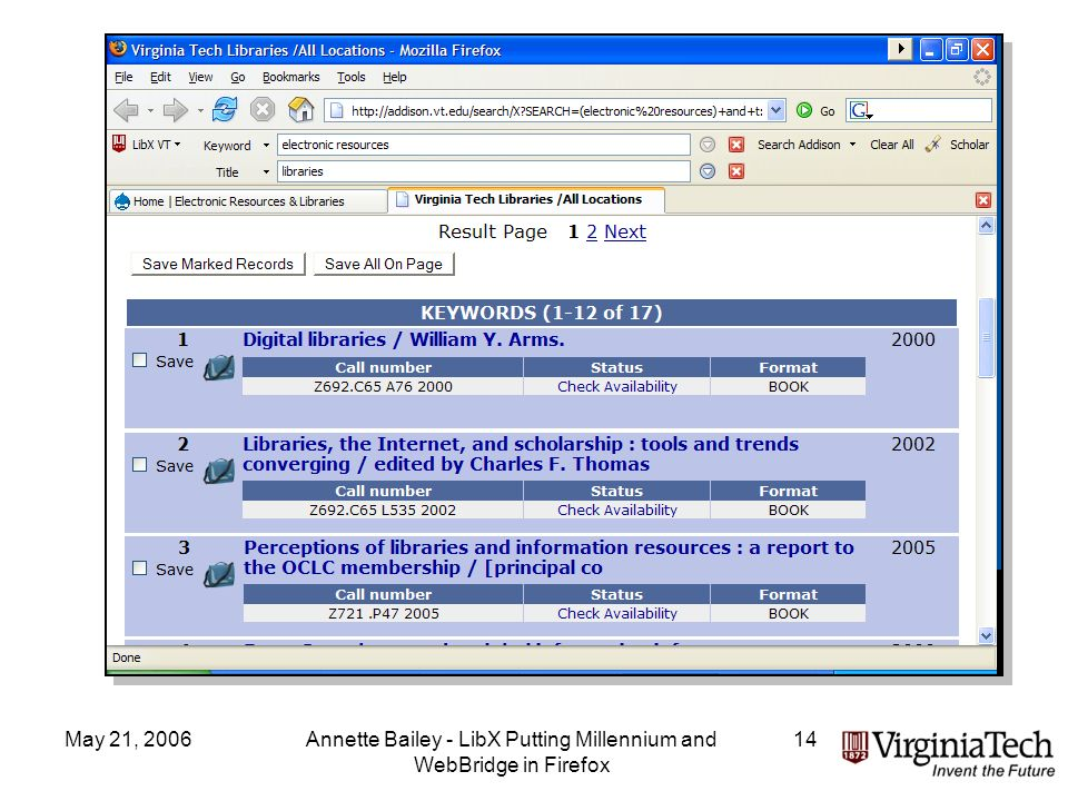May 21, 2006Annette Bailey - LibX Putting Millennium and WebBridge in Firefox 14 OPAC Toolbar Results