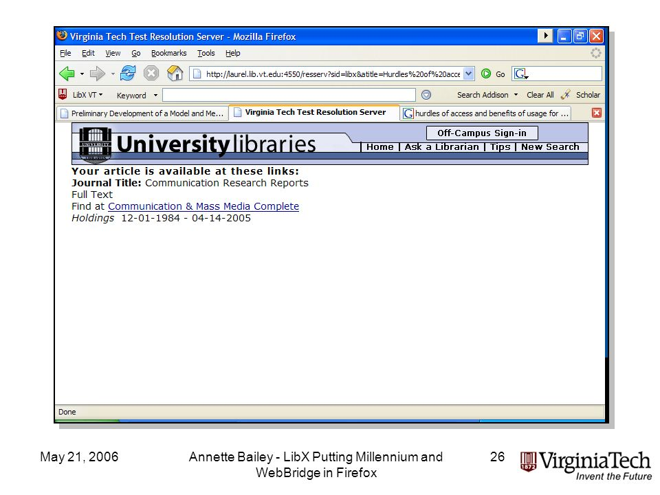 May 21, 2006Annette Bailey - LibX Putting Millennium and WebBridge in Firefox 26